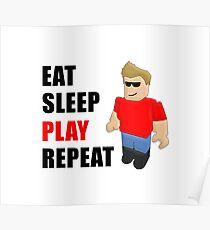 eat sleep play repeat Poster