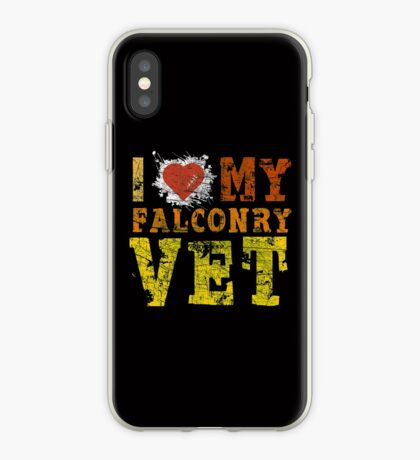 """Grunge Style """"I Love My Falconry Vet"""" for Falconers and Falconry Supplies. Falconry Veterinarian Gifts and T-shirt.   iPhone Case"""