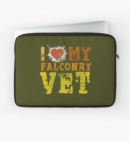 "Grunge Style ""I Love My Falconry Vet"" for Falconers and Falconry Supplies. Falconry Veterinarian Gifts and T-shirt.   Laptop Sleeve"