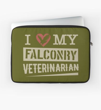 """I Love My Falconry Vet"" for Falconers and Falconry Supplies. Falconry Veterinarian Gifts and T-shirt. Laptop Sleeve"