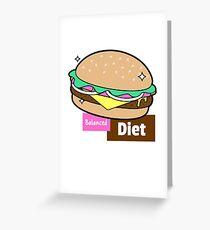 Balanced Diet Burger Greeting Card