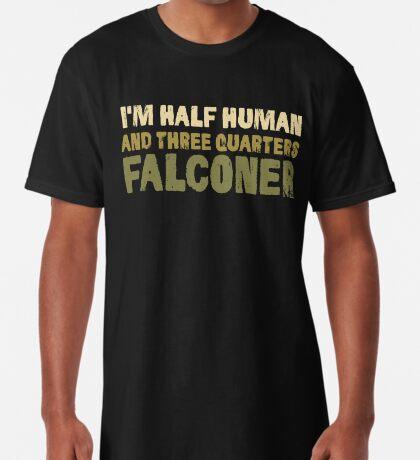 Fun Falconry T-shirt - Funny Falconers Supplies T-Shirt Long T-Shirt