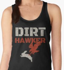 Dirt Hawker Falconry Apparel and Gifts for Falconers and Falconry families. Dirt Hawker T-shirt. Women's Tank Top