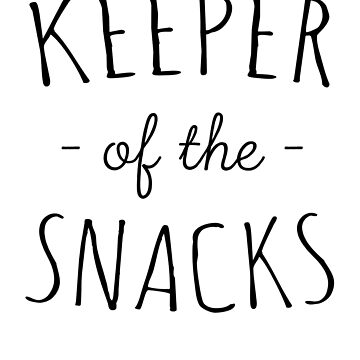 Keeper Of The Snacks by keepers