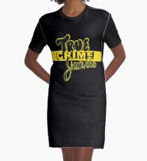 True Crime Junkie Graphic T-Shirt Dress