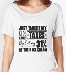 Conan O'Brien Quote - Taxes (Black) Women's Relaxed Fit T-Shirt