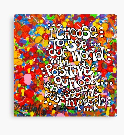 I Choose To See Canvas Print