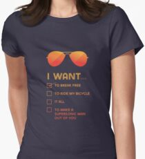 I want to... Break free Women's Fitted T-Shirt