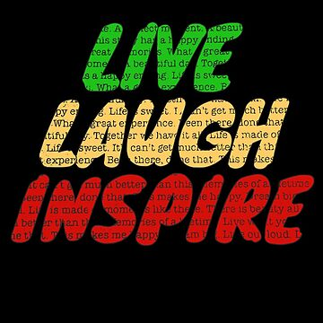 LIVE LAUGH INSPIRE  by Hgomez84