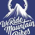 We Ride Mountain Bikes White Logo Products by We Ride Mountain Bikes