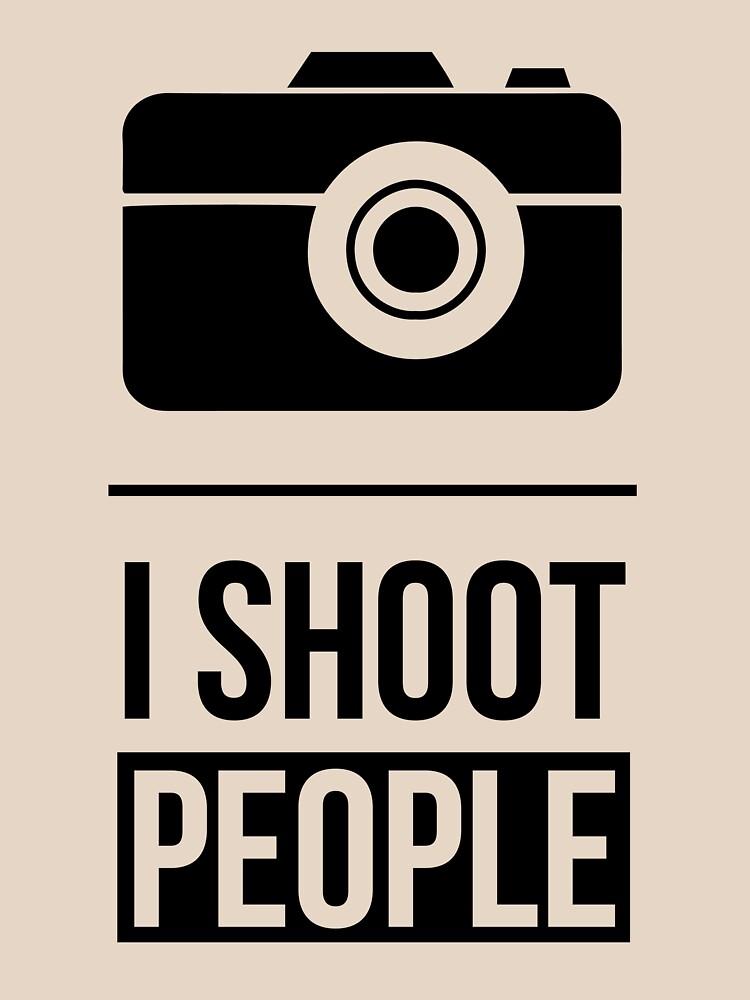 I Shoot People by Teepack