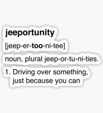 Jeeportunity - Jeep opportunity - Black Sticker