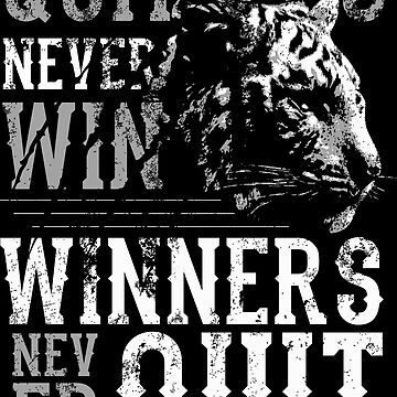 WINNERS NEVER QUIT by Super3