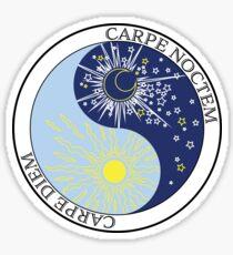 Carpe Diem AND Carpe Noctem Sticker