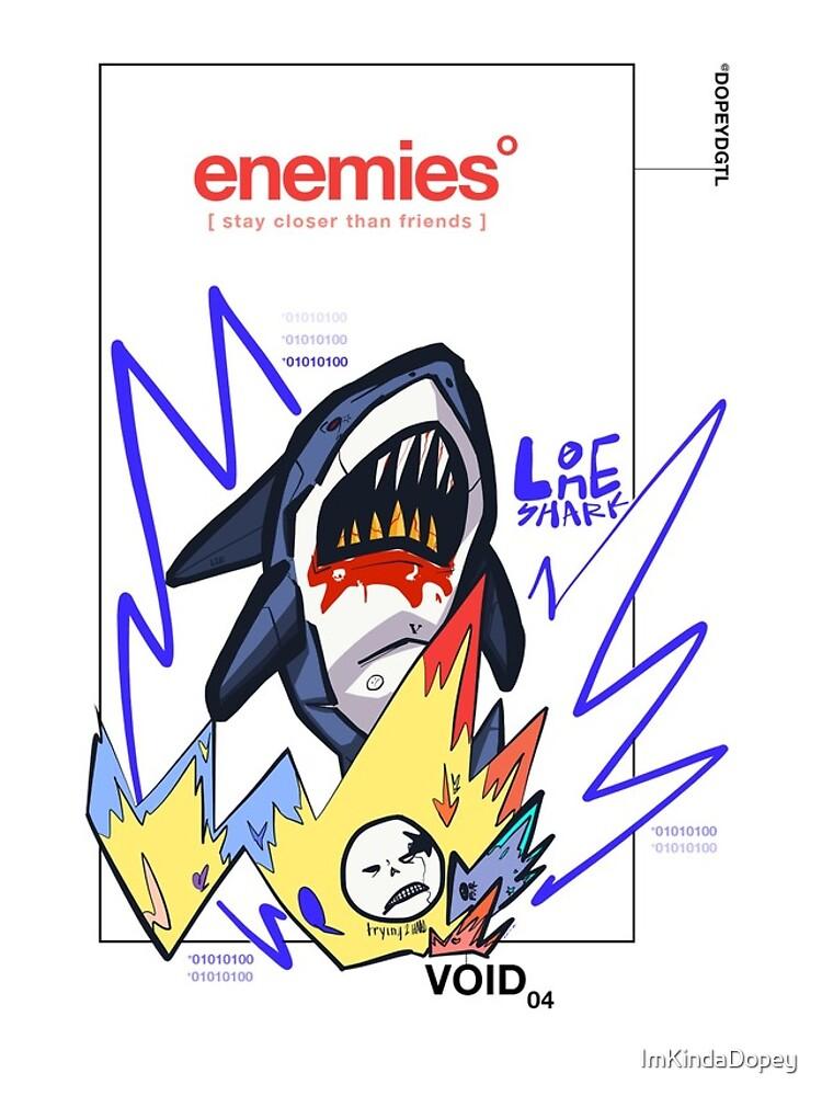 ENEMIES by ImKindaDopey