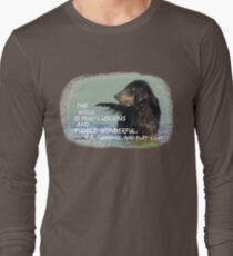 Mud-luscious and puddle-wonderful Long Sleeve T-Shirt