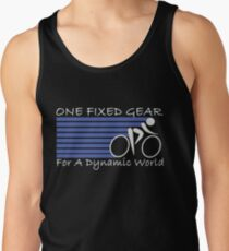 One Fixed Gear For A Dynamic World Tank Top