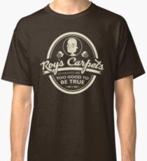 Roy's Carpets Classic T-Shirt