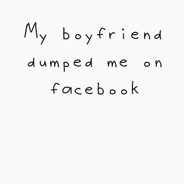 My boyfriend dumped me... by pinksandblondes