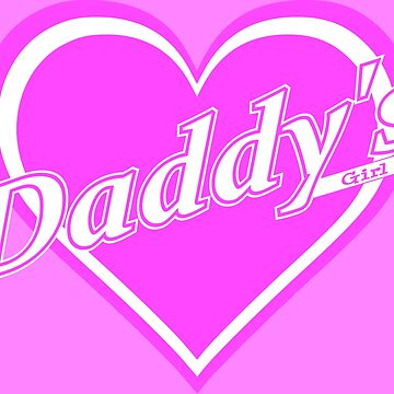 Daddy's Girl (Heart) by DaddysHome