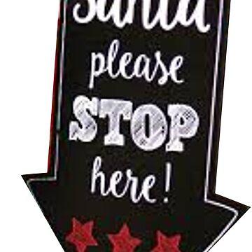 Santa Please stop here by simbatron