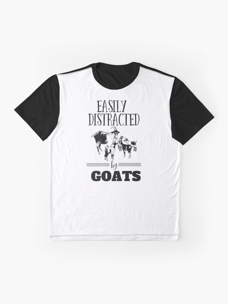 96e3880c Goat Funny Design - Easily Distracted By Goats Graphic T-Shirt Front.  product-preview