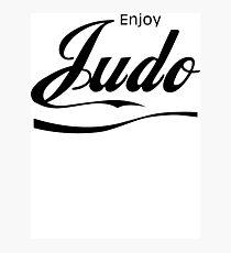 Enjoy Judo  Photographic Print