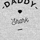 « daddy shark » par lepetitcalamar