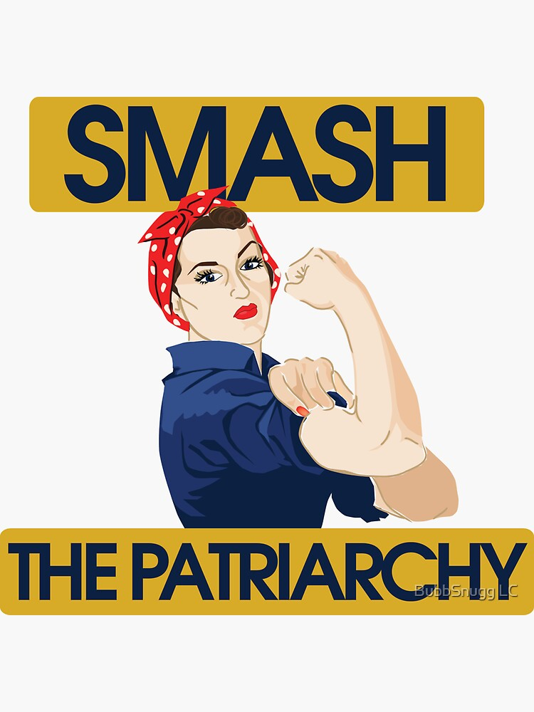 SMASH the patriarchy rosie riveter by Boogiemonst