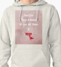 Can You Keep A Secret? Pullover Hoodie