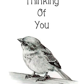Thinking of You, Bird in Pencil, Care, Concern, Encouragement by Joyce