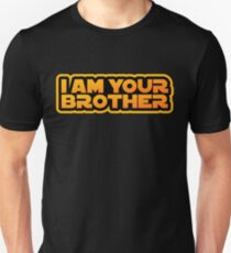 I am your family, I am your brother Unisex T-Shirt