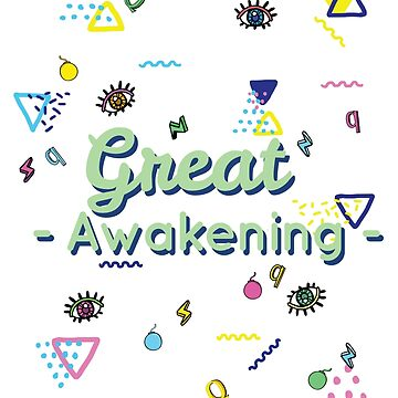 Q And The Great Awakening  by CentipedeNation