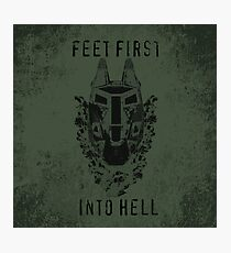 Feet First into Hell  Photographic Print