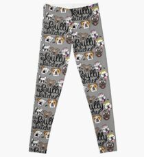 The Bully Bitches Leggings