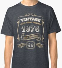 40th Birthday Gift Gold Vintage 1978 Aged Perfectly Classic T-Shirt