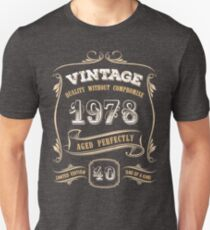 40th Birthday Gift Gold Vintage 1978 Aged Perfectly Unisex T-Shirt