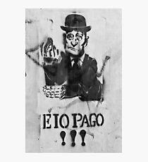 Eio Pago!!! Photographic Print