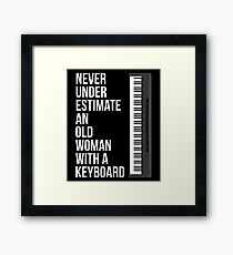 Never Underestimate An Old Woman With A Keyboard T-Shirt Mom Framed Print
