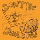 Don't Be Jealous! by David Jablow