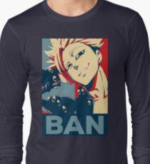 Ban Long Sleeve T-Shirt