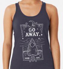 Ouija Board Seance Message - GO AWAY Racerback Tank Top