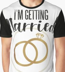 Getting married! Graphic T-Shirt