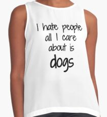 Blusa sin mangas I Hate People Dog Lover Funny Gift Idea