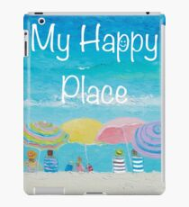 My Happy Place iPad Case/Skin