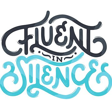 Fluent In Silence Introvert Lettering by sundrystudio