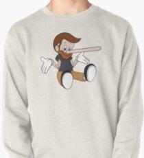 Pinocchio Style! Pullover Sweatshirt