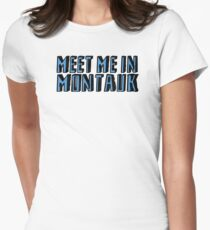 Meet Me In Montauk - Blue Womens Fitted T-Shirt