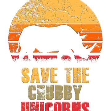Retro Save The Chubby Unicorns  by Vdubs59