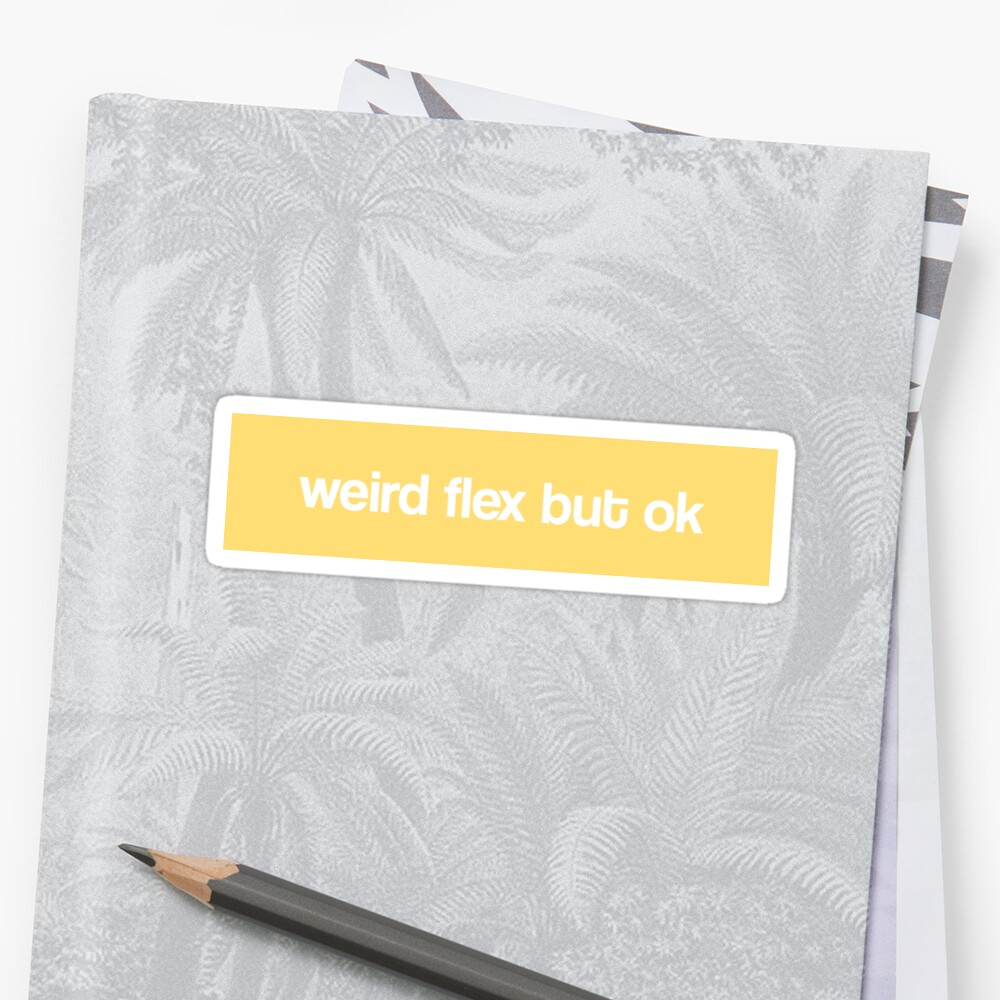 komisch flex aber ok Sticker